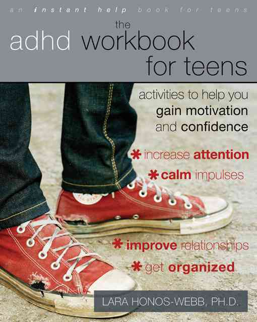 The ADHD Workbook for Teens By Honos-Webb, Lara, Ph.D.